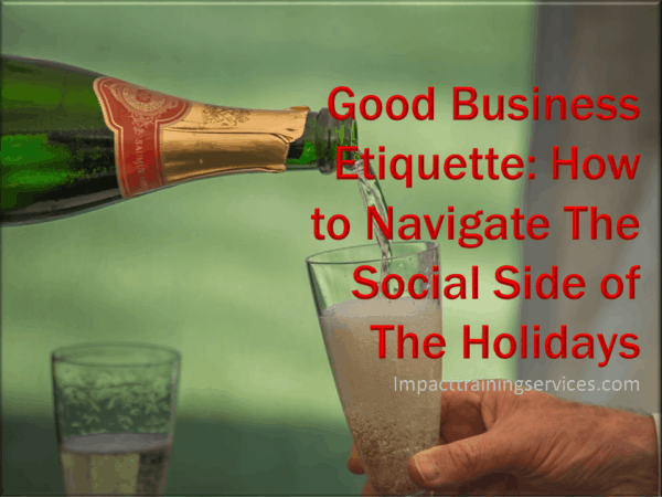 cover image for good business etiquette how to navigate the social side of the holidays